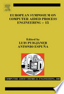 European Symposium On Computer Aided Process Engineering 15 book