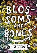 Blossoms and Bones Book