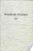 Wolfram-Studien XIV