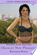 Sonali and Kavita Discover New Pleasures