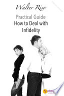 How To Deal With Infidelity