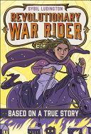 Sybil Ludington  Revolutionary War Rider