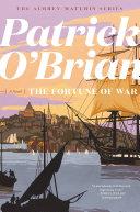 The Fortune Of War Vol Book 6 Aubrey Maturin Novels