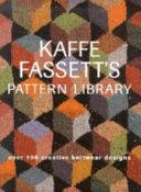 Kaffe Fassett s Pattern Library