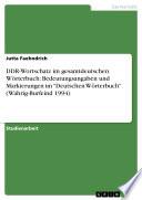 """DDR-Wortschatz im gesamtdeutschen Wörterbuch: Bedeutungsangaben und Markierungen im """"Deutschen Wörterbuch"""" (Wahrig-Burfeind 1994)"""