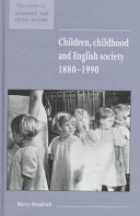 Children, Childhood and English Society, 1880-1990