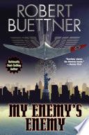 My Enemy's Enemy : heinrich himmler conscripts brilliant physicist peter winter...