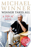 Michael Winner  Winner Takes All