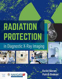 Radiation Protection in Diagnostic X Ray Imaging with Online Access