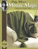 Lily Chin S Mosaic Magic Afghans