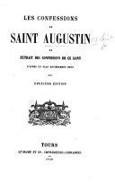 Les Confessions ou extrait des confessions de ce Saint
