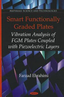 Smart Functionally Graded Plates: Vibration Analysis of FGM Plates Coupled with Piezoelectric Layers