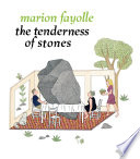 The Tenderness of Stones Book PDF