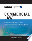 Casenote Legal Briefs for Commercial Law  Keyed to Lopucki  Warren  Keating  and Mann