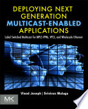 Deploying Next Generation Multicast enabled Applications