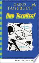 Gregs Tagebuch 12   Und tsch  ss