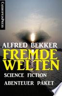 Fremde Welten  Science Fiction Abenteuer Paket