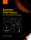 Quantum Field Theory for the Gifted Amateur Book PDF