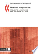 Policy Issues In Insurance Medical Malpractice Prevention Insurance And Coverage Options