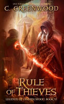 Rule of Thieves by C. Greenwood
