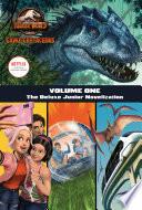 Camp Cretaceous Volume One The Deluxe Junior Novelization Jurassic World Camp Cretaceous