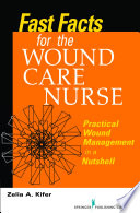 Fast Facts For Wound Care Nursing