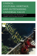 UNESCO  Cultural Heritage  and Outstanding Universal Value