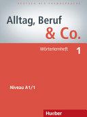 Alltag, Beruf & Co. 1