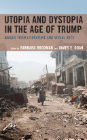 Utopia and Dystopia in the Age of Trump