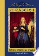 Elizabeth I  Red Rose of the House of Tudor