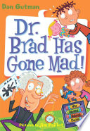 My Weird School Daze  7  Dr  Brad Has Gone Mad