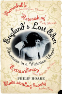England   s Lost Eden  Adventures in a Victorian Utopia