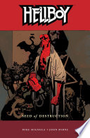 Hellboy Volume 1  Seed of Destruction