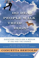 Do Dead People Walk Their Dogs
