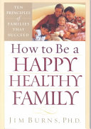 How To Be A Happy Healthy Family