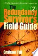 The Redundancy Survivor s Field Guide