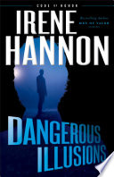 Dangerous Illusions  Code of Honor Book  1