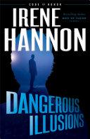 Dangerous Illusions  Code of Honor Book  1