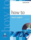How to Teach English