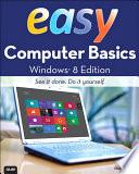 Easy Computer Basics, Windows 8 Edition