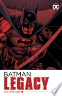 Batman  Legacy Vol  1