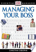 DK Essential Managers  Managing Your Boss