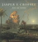 Jasper F. Cropsey (1823-1900), Artist and Architect