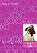First Kisses 1  Trust Me