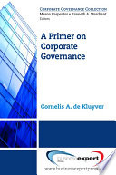A Primer On Corporate Governance : it is designed to guide...