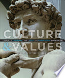 Culture and Values  A Survey of the Western Humanities