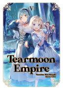 Tearmoon Empire: Volume 5 Book