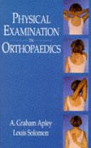 Physical Examination In Orthopaedics