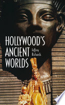 Hollywood s Ancient Worlds