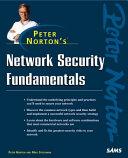 Peter Norton s Network Security Fundamentals